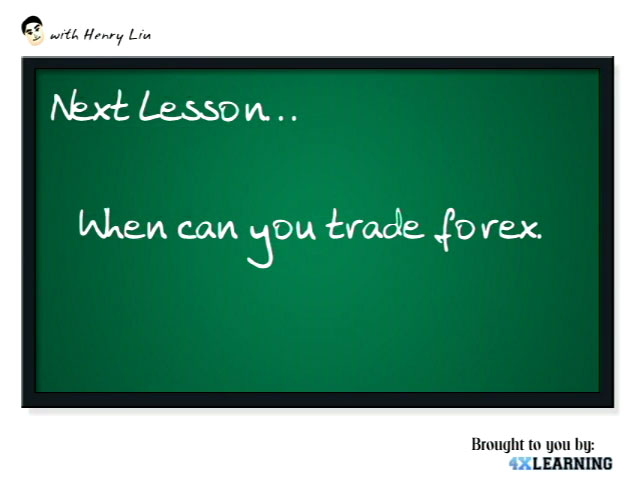 When should I trade Forex