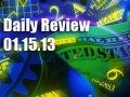 Daily Forex Market Review 01/15/13 (+672.5 pips)