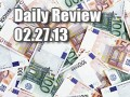 Daily Forex Market Review 02/27/13 (+55 pips)