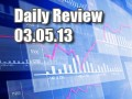 Daily Forex Market Review 03/05/13 (+62 pips)