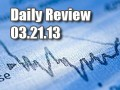 Daily Forex Market Review 03/21/13 (+30 pips)
