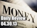 Daily Forex Market Review 04/30/13 (+45 pips)