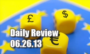 Daily Forex Market Review 06/26/13 (+45 pips)