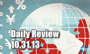Daily Forex Market Review 10/31/13 (+47 pips)