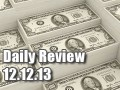 Daily Forex Market Review 12/12/13 (+15 pips)
