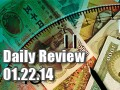 Daily Forex Market Review 01/22/14 (+28 pips)