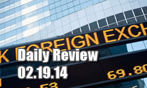 Daily Forex Market Review 02/19/14 (+75 pips)