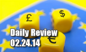 Daily Forex Market Review 02/24/14 (+40 pips)