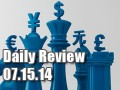 Daily Forex Market Review 07/15/14 (+15 pips)