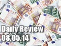 Daily Forex Market Review 08/05/14 (+15 pips)